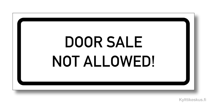 In English: Door sale not allowed